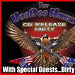 The VooDoo Hawks CD Release Party with Dirty Kings