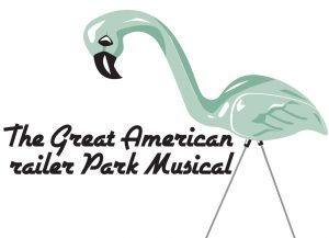 The Great American Trailer Park Musical presented by Mountain Rep Theatre at ,