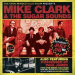 Mike Clark and the Sugar Sounds with Possessed by Paul James