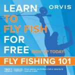Orvis 101 Introduction to Fly Fishing