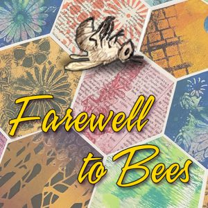 'Farewell to Bees' presented by Art 111 Gallery & Art Supply at Art 111 Gallery & Art Supply, Colorado Springs CO
