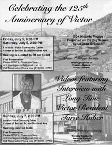 Historic Photos Celebrating the 125th Anniversary of Victor, Colorado presented by Victor Heritage Society at ,