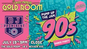 Pump up the Jam 90's Dance Party presented by Gold Room at The Gold Room, Colorado Springs CO