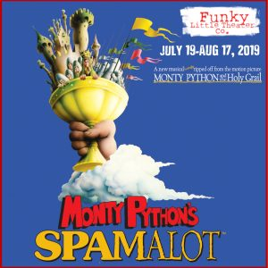 Monty Python's SPAMALOT: The Musical presented by Funky Little Theater Company at Funky Little Theater Company, Colorado Springs CO