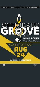 Sophisticated Groove with Mike Bauer and the Woodf...