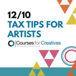 Courses For Creatives: Tax Tips For Artists