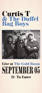 Curtis T & the Duffel Bag Boys presented by Gold Room at The Gold Room, Colorado Springs CO