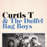 Curtis T & the Duffel Bag Boys