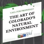 CALL FOR ART: The Art of Colorado's Natural Environment