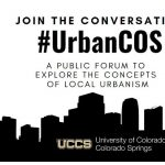 Urban COS presented by UCCS Downtown at UCCS Downtown, Colorado Springs CO