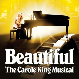 Beautiful: The Carole King Musical presented by Home at Pikes Peak Center for the Performing Arts, Colorado Springs CO