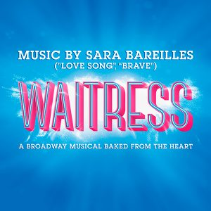 Waitress presented by Waitress at Pikes Peak Center for the Performing Arts, Colorado Springs CO