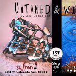 'Untamed and Wild' presented by Safron at Safron, Colorado Springs CO