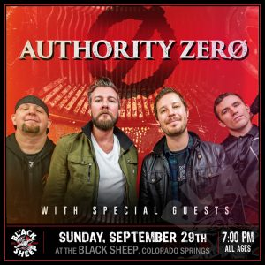 Authority Zero presented by The Black Sheep at The Black Sheep, Colorado Springs CO