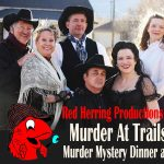 'Murder at Trail's End' Murder Mystery Dinner and Show