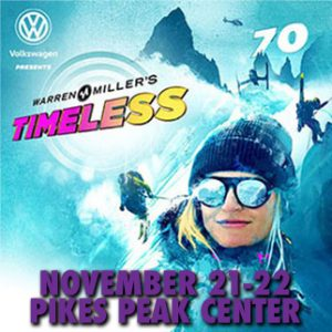 Warren Miller's 'Timeless' presented by Pikes Peak Center for the Performing Arts at Pikes Peak Center for the Performing Arts, Colorado Springs CO