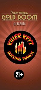 Killer Keyz Dueling Pianos presented by Gold Room at The Gold Room, Colorado Springs CO