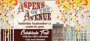 Aspens on the Avenue presented by Historic Old Colorado City at Old Colorado City, Colorado Springs CO
