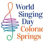 World Singing Day Colorado Springs presented by Colorado Springs Conservatory at Acacia Park, Colorado Springs CO