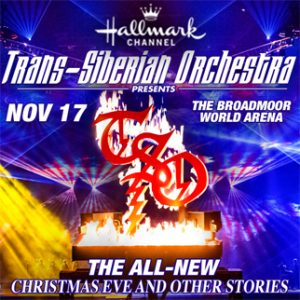 Trans Siberian Orchestra presented by Broadmoor World Arena at The Broadmoor World Arena, Colorado Springs CO