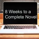 8 Weeks to a Complete Novel
