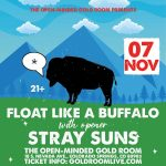 Float Like a Buffalo with Stray Suns presented by Gold Room at The Gold Room, Colorado Springs CO