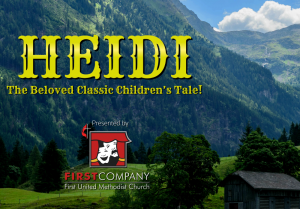 'Heidi' presented by First Company at First Company Theater, Colorado Springs CO