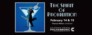 Spirit of Prohibition presented by Pikes Peak Center for the Performing Arts at Pikes Peak Center for the Performing Arts, Colorado Springs CO