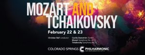 Mozart & Tchaikovsky presented by Pikes Peak Center for the Performing Arts at Pikes Peak Center for the Performing Arts, Colorado Springs CO