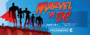 CANCELED: Marvel vs. DC presented by Pikes Peak Center for the Performing Arts at Pikes Peak Center for the Performing Arts, Colorado Springs CO