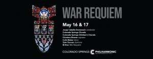 CANCELED: War Requiem presented by Pikes Peak Center for the Performing Arts at Pikes Peak Center for the Performing Arts, Colorado Springs CO