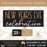 New Year's Eve Celebration presented by Ute Pass Cultural Center at Ute Pass Cultural Center, Woodland Park CO