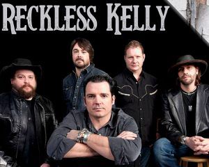 POSTPONED: Reckless Kelly presented by Stargazers Theatre & Event Center at Stargazers Theatre & Event Center, Colorado Springs CO
