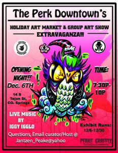 Holiday Art Market & Group Art Show Extravaganza presented by Perk Downtown at The Perk- Downtown, Colorado Springs CO