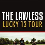 The Lawless Lucky 13 Tour presented by Gold Room at The Gold Room, Colorado Springs CO