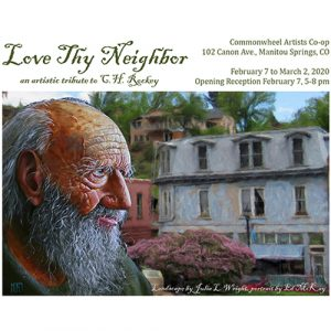 Love Thy Neighbor presented by Commonwheel Artists Co-op at Commonwheel Artists Co-op, Manitou Springs CO