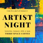 Artist Night presented by Third Space Coffee at Third Space Coffee, Colorado Springs CO