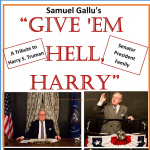 'Give 'Em Hell, Harry' presented by Fountain Community Theater at Fountain Community Theater, Fountain CO