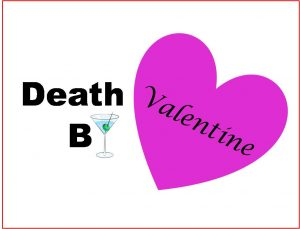 'Death by Valentine: A Murder Mystery' presented by Iron Springs Chateau Dinner Melodrama at Iron Springs Chateau, Manitou Springs CO