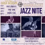 Jazz Nite presented by Colorado Springs Conservatory at The Gold Room, Colorado Springs CO