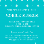 Mobile Museum presented by Pikes Peak Children's Museum at Meadows Park Community Center, Colorado Springs CO