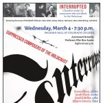 INTERRUPTED: Chamber Works by Composers Who Perished in the Holocaust presented by Chamber Orchestra of the Springs at Colorado College - Packard Hall, Colorado Springs CO