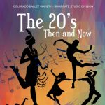 POSTPONED: The 20's: Then and Now presented by Colorado Ballet Society at Mitchell High School, Colorado Springs CO