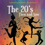POSTPONED: The 20's: Then and Now presented by Colorado Ballet Society at ,