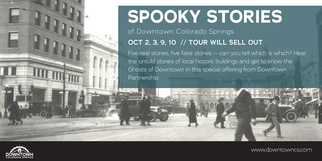 Downtown Walking Tour: Ghosts of Downtown presented by Downtown Partnership of Colorado Springs at The Wild Goose Meeting House, Colorado Springs CO
