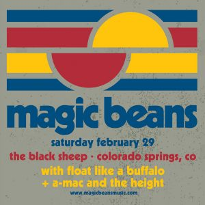 Magic Beans presented by The Black Sheep at The Black Sheep, Colorado Springs CO