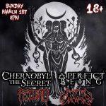 Chernobyl the Secret & A Perfect Being Tour presented by Zodiac at Zodiac, Colorado Springs Colorado