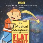CANCELED: 'The Musical Adventures of Flat Stanley Jr.' presented by Academy of Community Theatre at Ent Center for the Arts, Colorado Springs CO