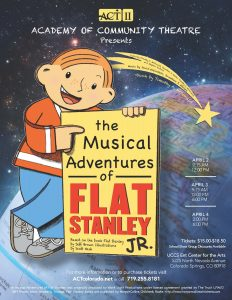 CANCELED/POSTPONED: 'The Musical Adventures of Flat Stanley Jr.' presented by Academy of Community Theatre at Ent Center for the Arts, Colorado Springs CO
