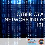 WEBINAR: Cyber CYA Series: Networking and Security 101 presented by Pikes Peak Small Business Development Center at Pikes Peak Small Business Development Center (SBDC), Colorado Springs CO